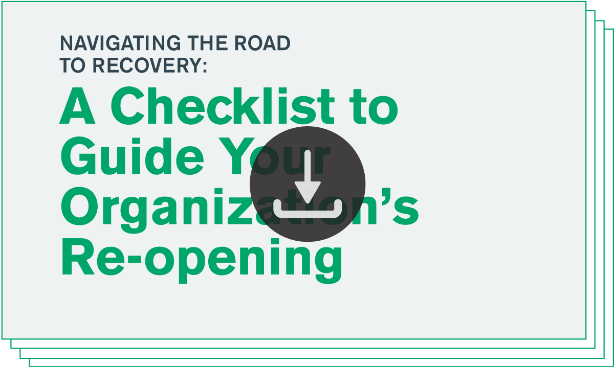 Download/View - A Checklist to Guide Your Organization's Re-opening