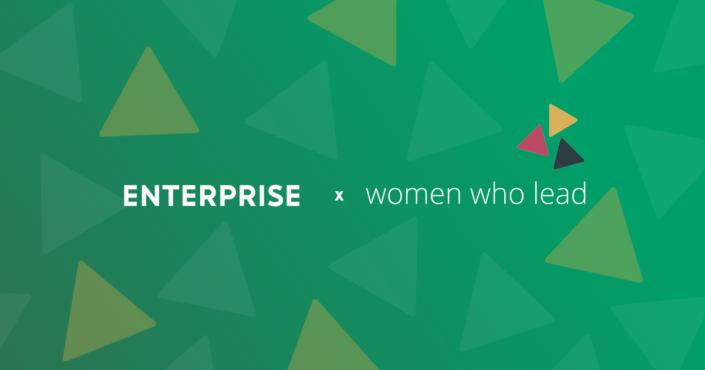 Enterprise x Women Who Lead